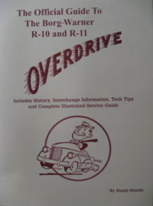 Understanding Borg-Warner's R-10/R-11 Overdrive Transmissions